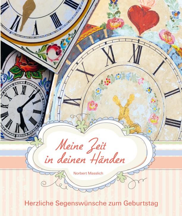 Meine Zeit in deinen Händen - Zum Geburtstag