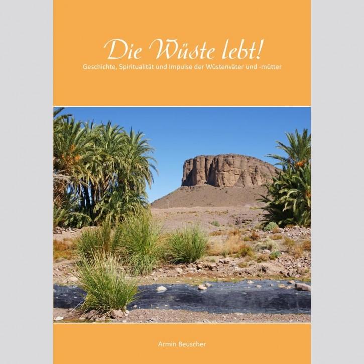 Die Wüste lebt !
