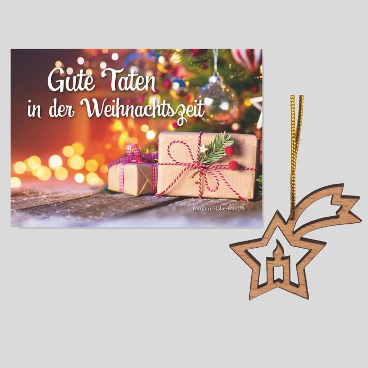 Kombi: Gute Taten in der Weihnachtszeit + Weihnachtsanhänger Kerze/Stern