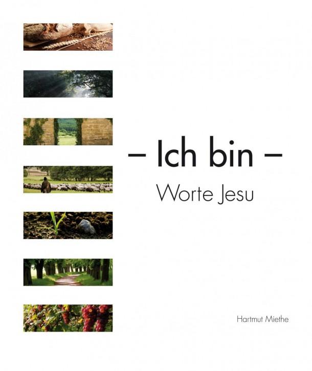 Ich bin - Worte Jesu